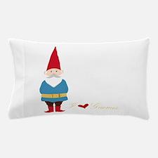 I L ove Gnomes Pillow Case