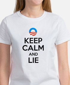Keep Calm and Lie. Anti Obama Tee