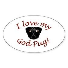 I Love My GodPug (Black) Oval Decal