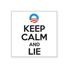 "Keep Calm And Lie Square Sticker 3"" X 3"""