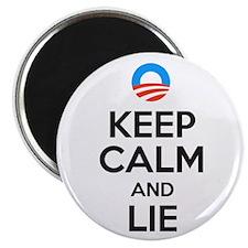 Keep Calm and Lie. Anti Obama Magnet