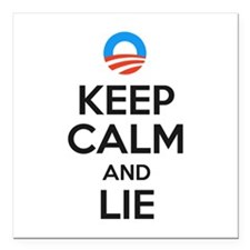 "Keep Calm And Lie. Square Car Magnet 3"" X 3&q"