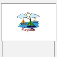 Regatta Yard Sign