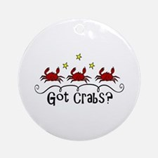 Got Crabs? Ornament (Round)