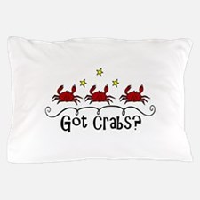 Got Crabs? Pillow Case