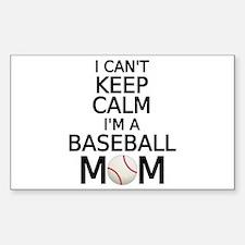 I cant keep calm, I am a baseball mom Decal