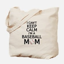 I cant keep calm, I am a baseball mom Tote Bag