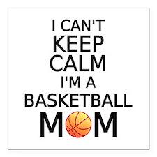 I cant keep calm, I am a basketball mom Square Car
