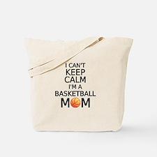 I cant keep calm, I am a basketball mom Tote Bag