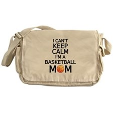 I cant keep calm, I am a basketball mom Messenger
