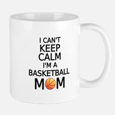 I cant keep calm, I am a basketball mom Mugs