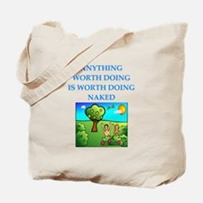 do it naked Tote Bag