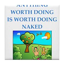 do it naked Tile Coaster