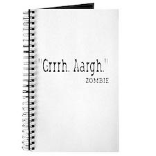 Grrh. Aargh. Zombie Journal