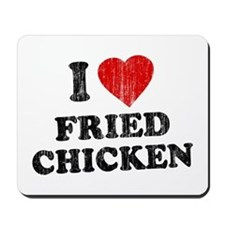 I Love [Heart] Fried Chicken Mousepad
