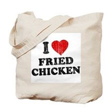 I Love [Heart] Fried Chicken Tote Bag