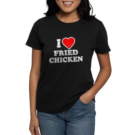 I Love [Heart] Fried Chicken Women's Dark T-Shirt
