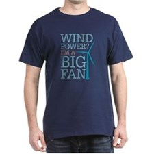 Wind Power Big Fan T-Shirt