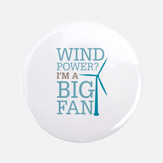 """Wind Power Big Fan 3.5"""" Button"""