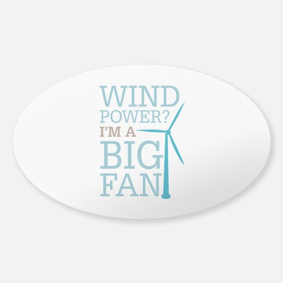 Wind Power Big Fan Sticker (Oval)