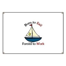 Born To Sail Banner
