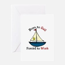 Born To Sail Greeting Cards