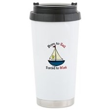 Born To Sail Travel Mug