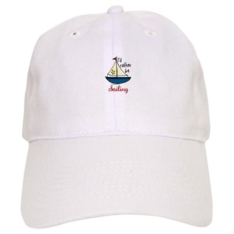Rather Be Sailing Baseball Cap