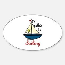Rather Be Sailing Decal