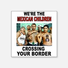 MEXICAN IMMIGRANTS Sticker