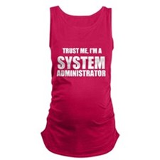 Trust Me, I'm A System Administrator Maternity Tan