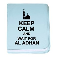 KEEP CALM AND WAIT FOR AL ADHAN baby blanket
