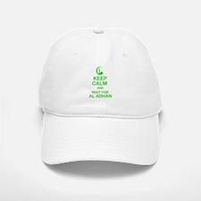 KEEP CALM AND WAIT FOR AL ADHAN Baseball Baseball Cap