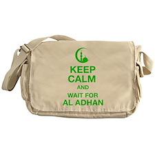 KEEP CALM AND WAIT FOR AL ADHAN Messenger Bag