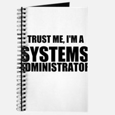 Trust Me, I'm A Systems Administrator Journal