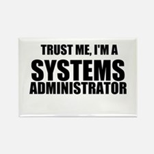Trust Me, I'm A Systems Administrator Magnets