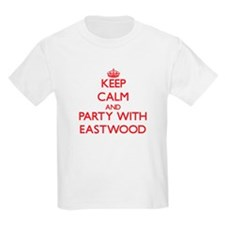Keep calm and Party with Eastwood T-Shirt