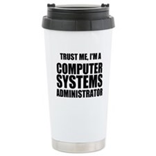 Trust Me, I'm A Computer Systems Administrator Tra