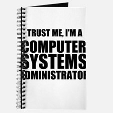 Trust Me, I'm A Computer Systems Administrator Jou