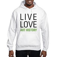 Live Love Art History Hoodie