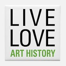 Live Love Art History Tile Coaster