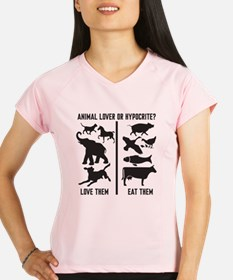 Animal Lover or Hypocrite? Performance Dry T-Shirt