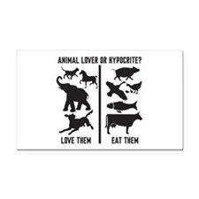 Animal Lover or Hypocrite? Rectangle Car Magnet