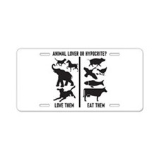 Animal Lover or Hypocrite? Aluminum License Plate