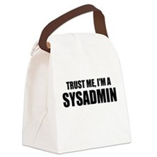 Trust Me, I'm A SYSADMIN Canvas Lunch Bag