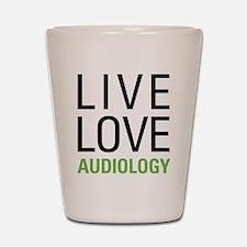 Live Love Audiology Shot Glass