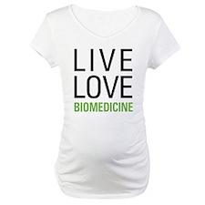 Live Love Biomedicine Shirt