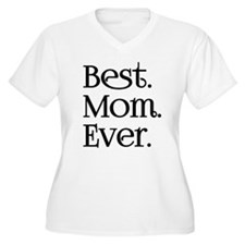 Best Mom Ever Plus Size T-Shirt