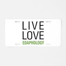 Edaphology Aluminum License Plate