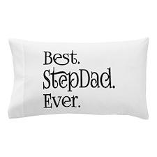 Best Stepdad Ever Pillow Case